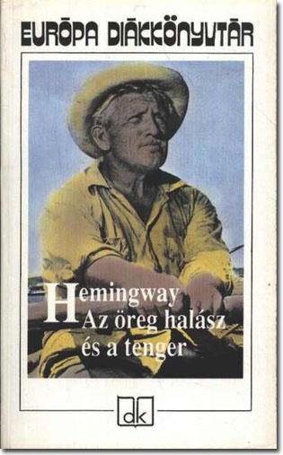 Öreg halász és a tenger - Ernest Hemingway