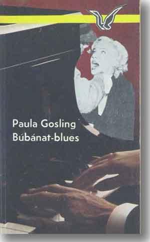 Paula Gosling, Búbánat-blues, krimi