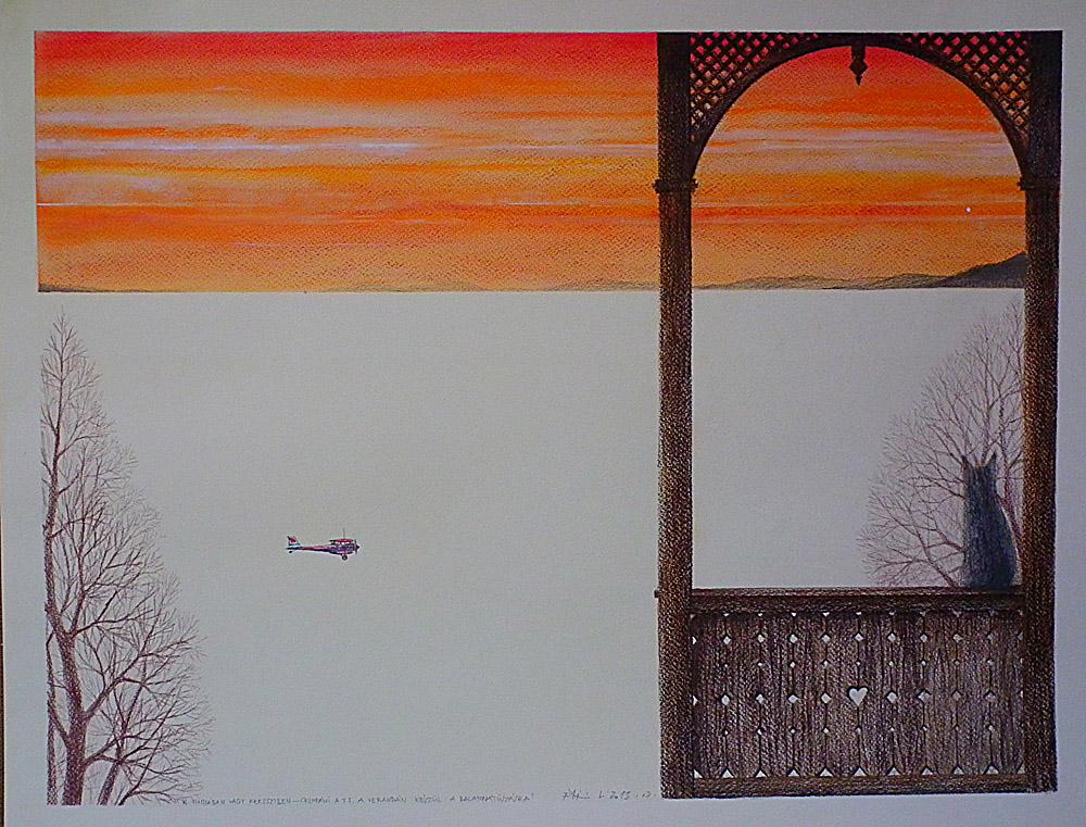 Fábián László - Keresztben vagy hosszában-Celodáni a TT a verandán a Balatonátúszásra gondol - színes ceruza, pasztell
